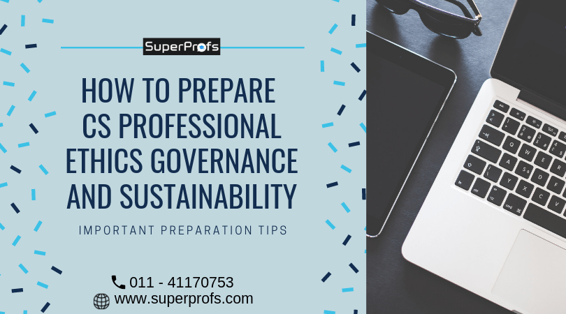How to Prepare CS Professional Ethics Governance and Sustainability
