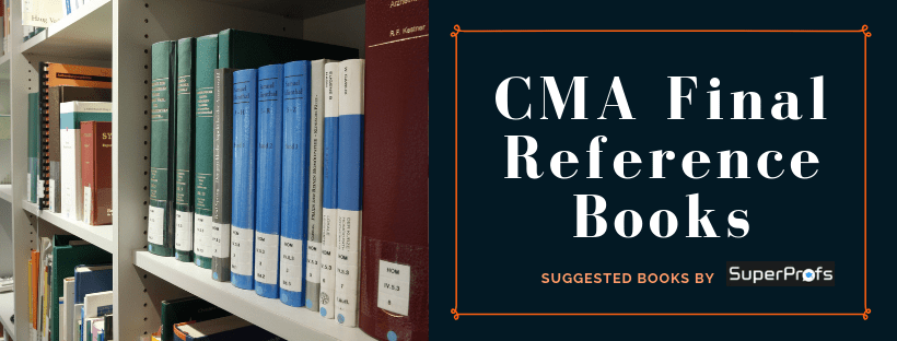 CMA Final Reference Books for June and Dec 2019 – Best Suggested Books