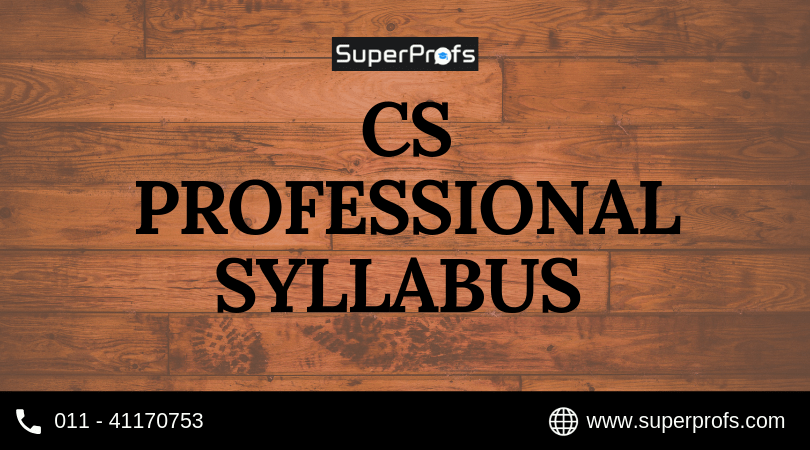CS Professional Syllabus | New Syllabus with Subject wise details