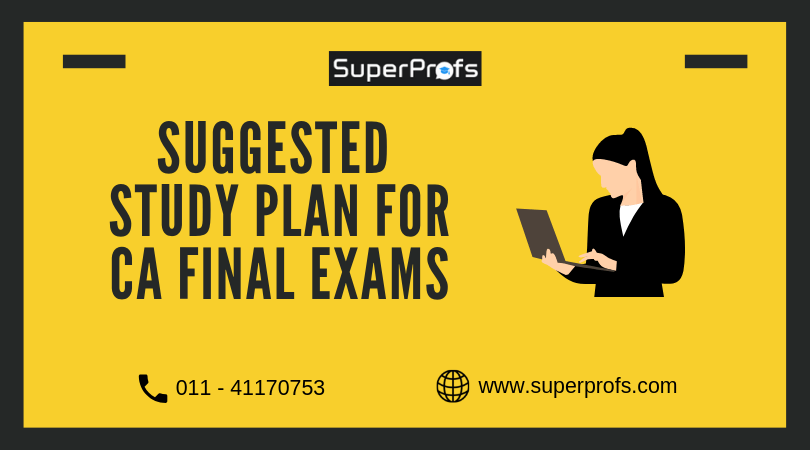 Suggested Study Plan for CA Final Exams | Nov 2019