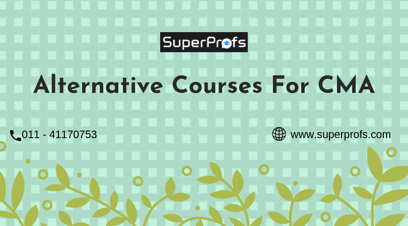 alternative courses for cma alternative courses after cma
