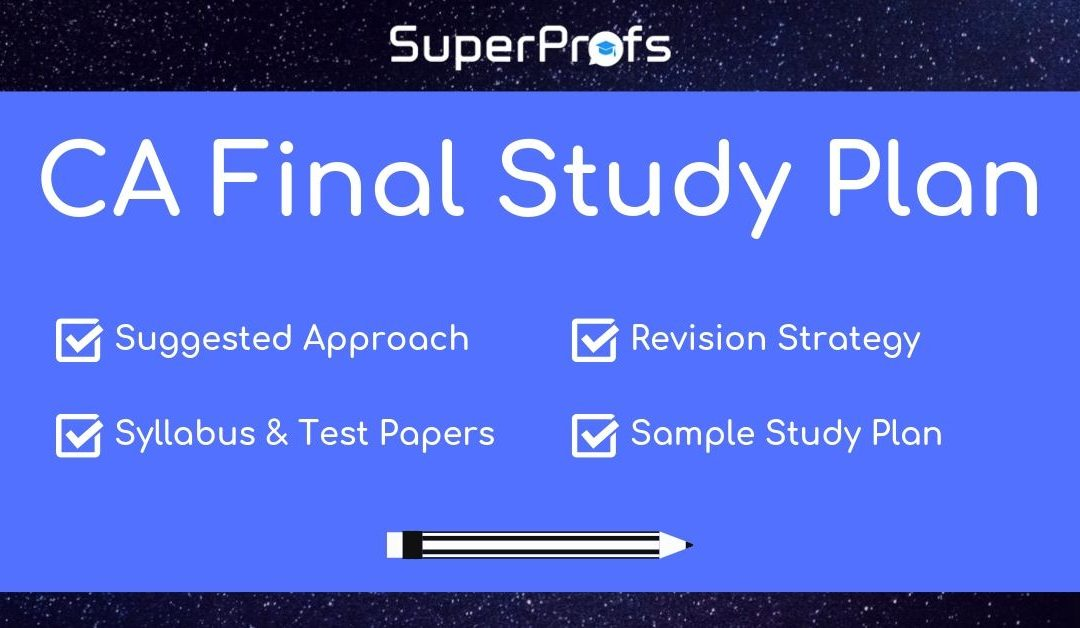 Working Professionals' Special – CA Final Study Plan – Nov 2019 & May 2020