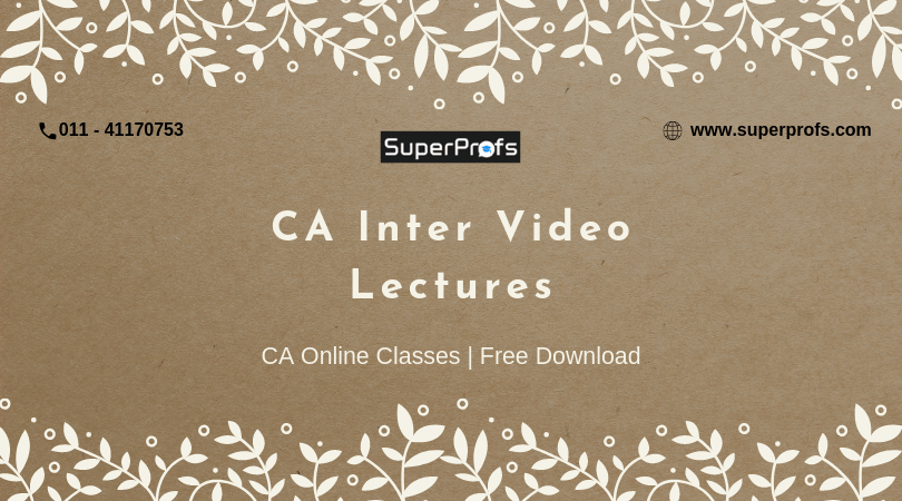 CA Inter Video Lectures For Nov 2019 & May 2020