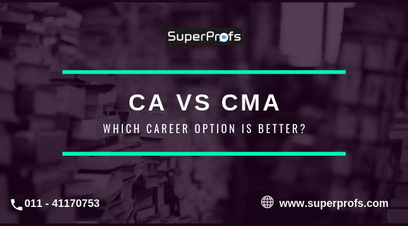 CA vs CMA | Which career option is better?