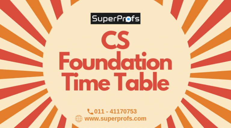CS Foundation Time Table