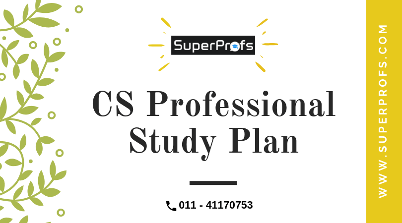 CS Professional Study Plan | Working Professionals & Students