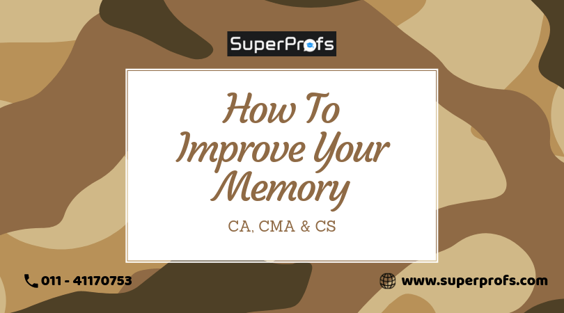 How to Improve Your Memory | Guide For CA CMA CS