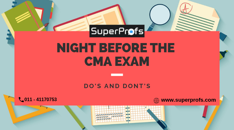 Night before the CMA Exam | Do's and Dont's