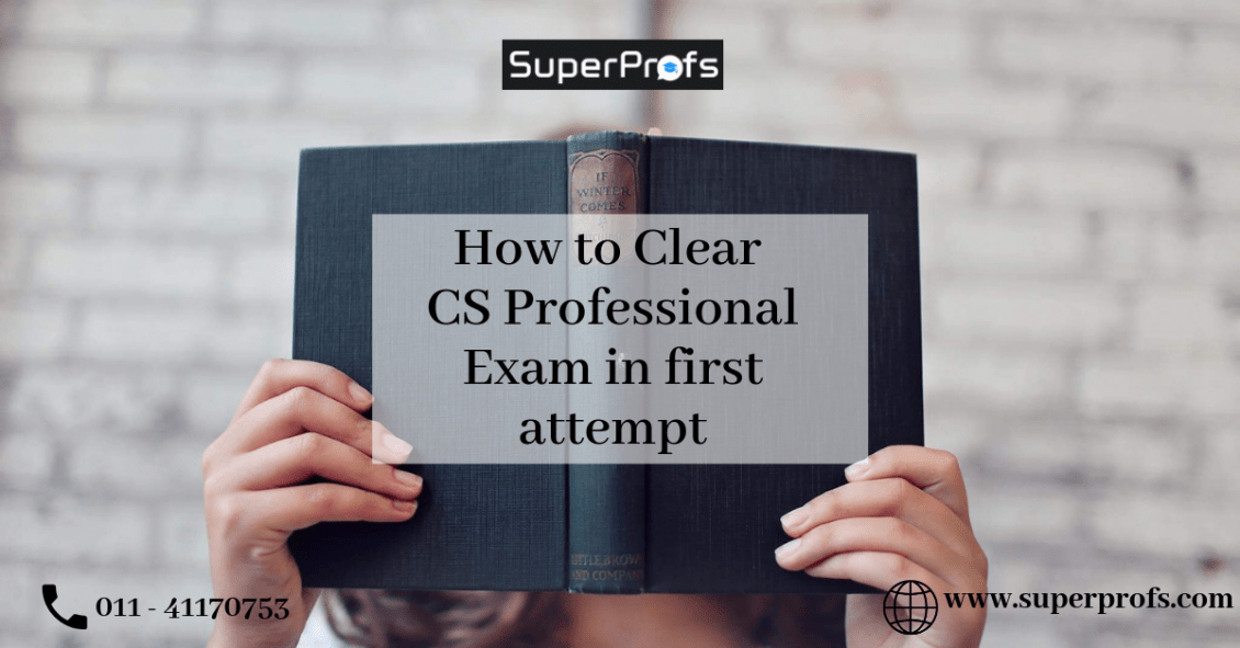 How to Clear CS Professional Exam in first attempt