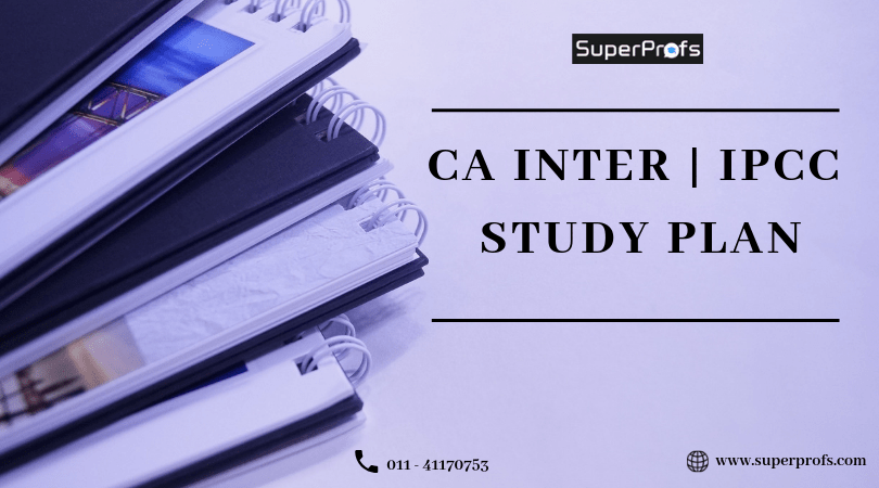 CA IPCC and CA Intermediate Study Plan