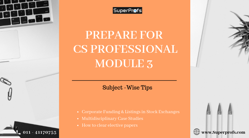 HOW TO CLEAR CS-PROFESSIONAL MODULE-3