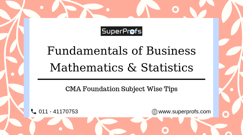 How to Prepare for FBMS | CMA Foundation Subject-wise Tips