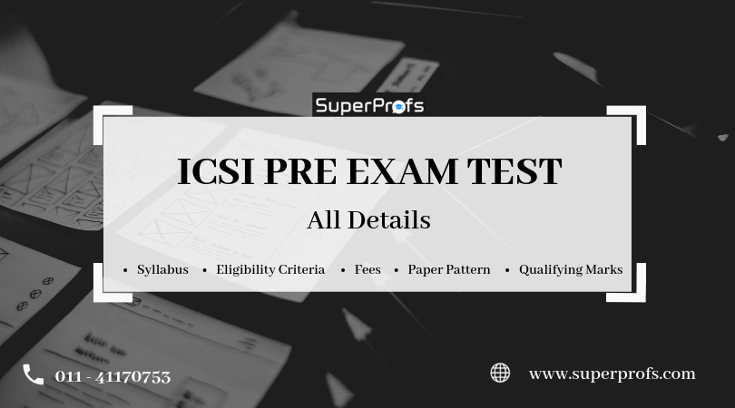 ICSI PRE EXAM TEST | All Information