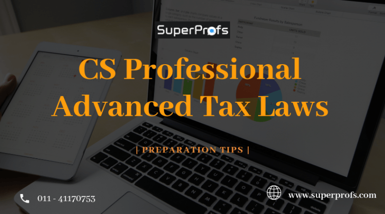 cs professional advanced tax laws