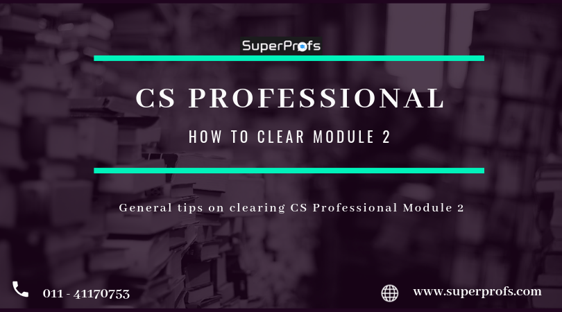 How to clear CS Professional Module 2
