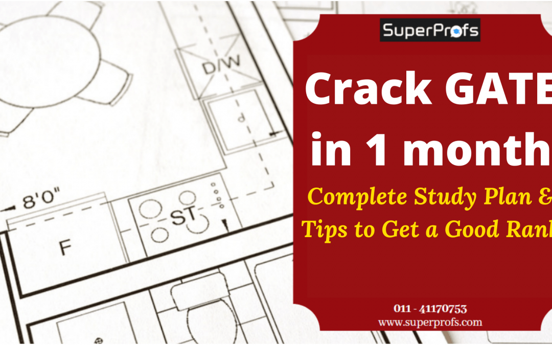 [ Crack GATE in 1 month] – Tips to clear GATE Exam in one month