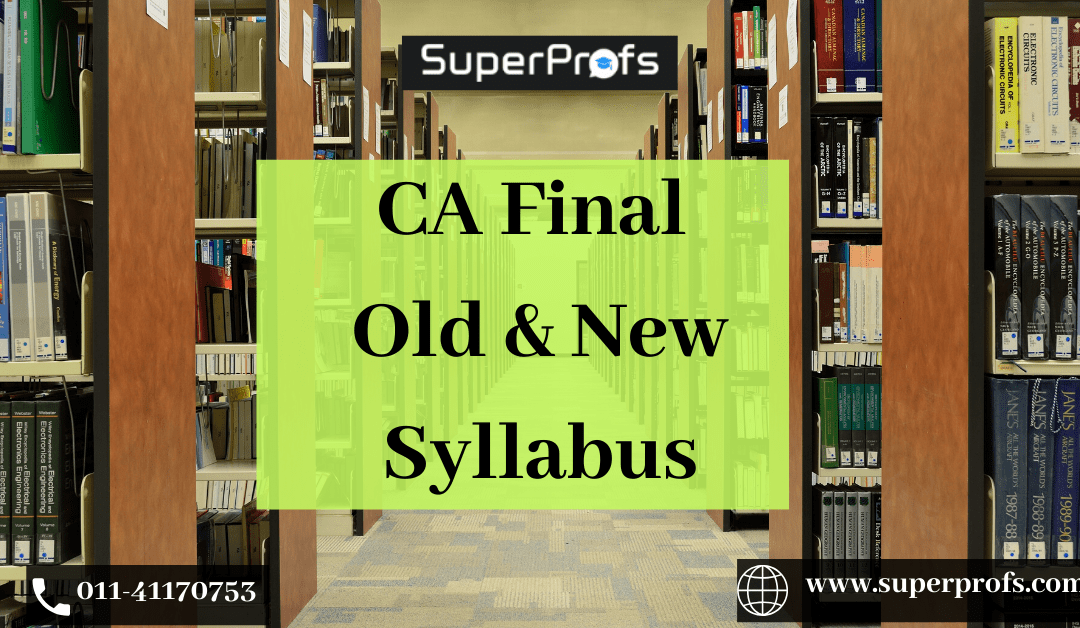 CA Final New Syllabus 2020 | CA Final Syllabus