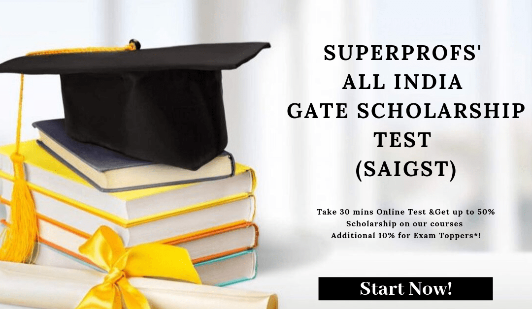 [GATE Scholarship] SuperProfs' All India GATE Scholarship Test (SAIGST) | GATE 2020