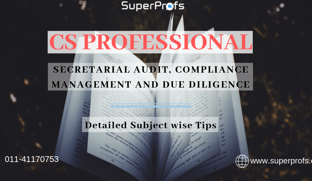 [CS Professional Tips] – Secretarial Audit, Compliance Management and Due Diligence