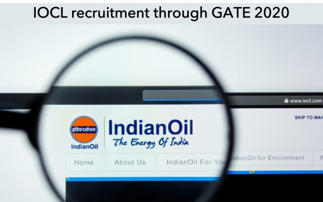 [GATE PSU Notification] IOCL Recruitment through GATE 2020