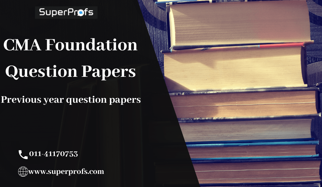 Download CMA Foundation Question Papers