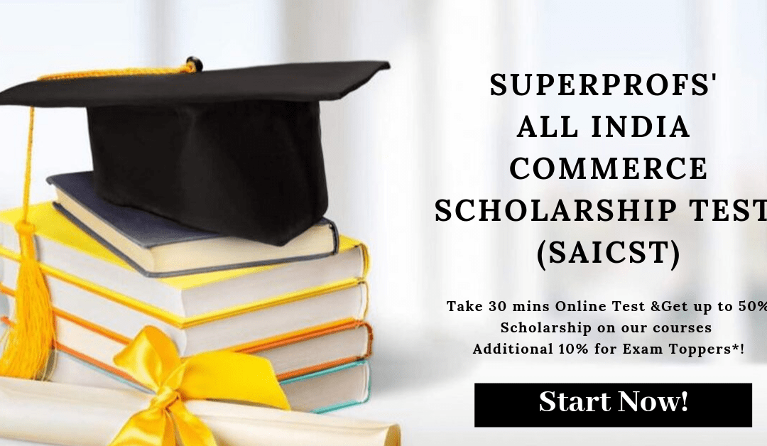 [Commerce Scholarship] SuperProfs' All India Commerce Scholarship Test (SAICST) | Commerce 2020