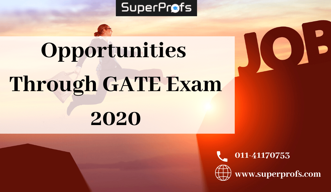 Opportunities Through GATE Exam 2020