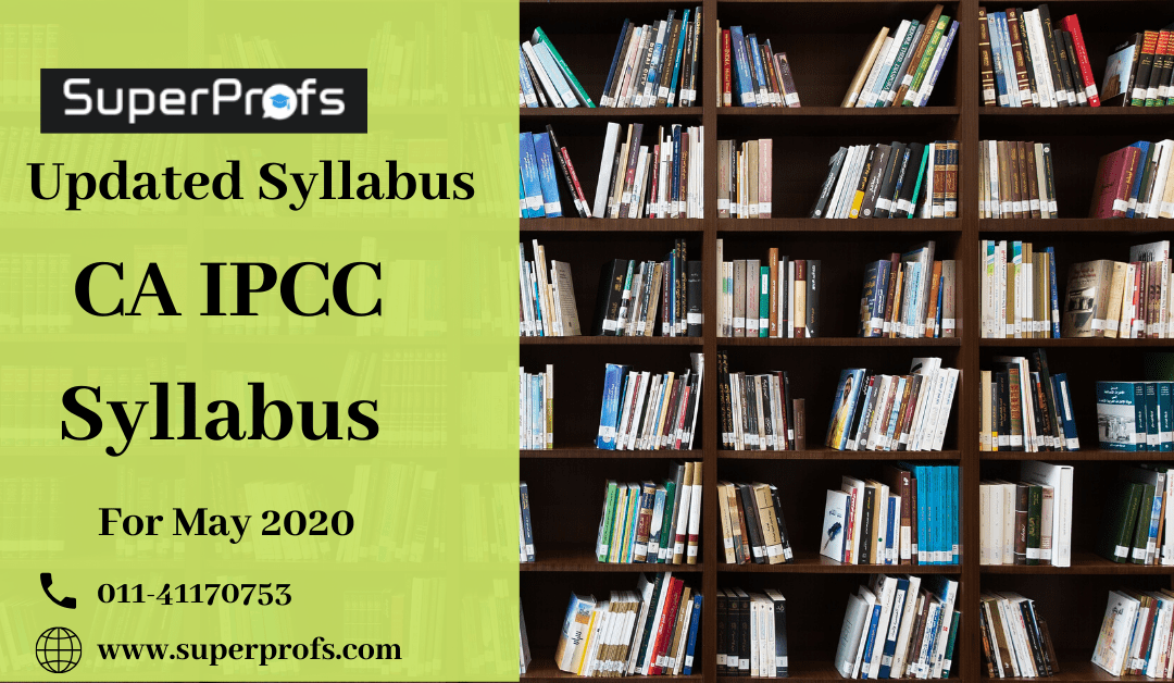 CA IPCC Syllabus For May 2020 | Amendments