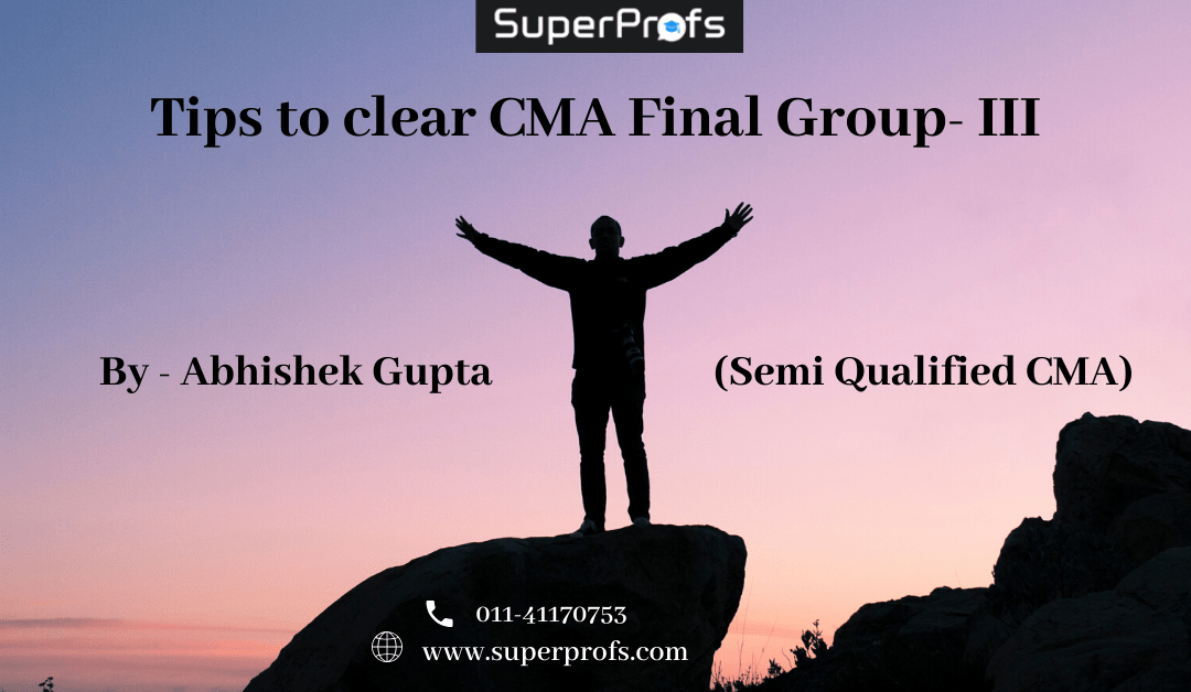 Tips on how to clear CMA Final group 3