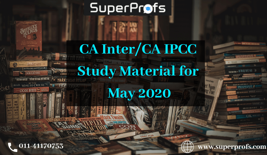 CA Inter/IPCC Study Material for May 2020 – Download Latest Edition