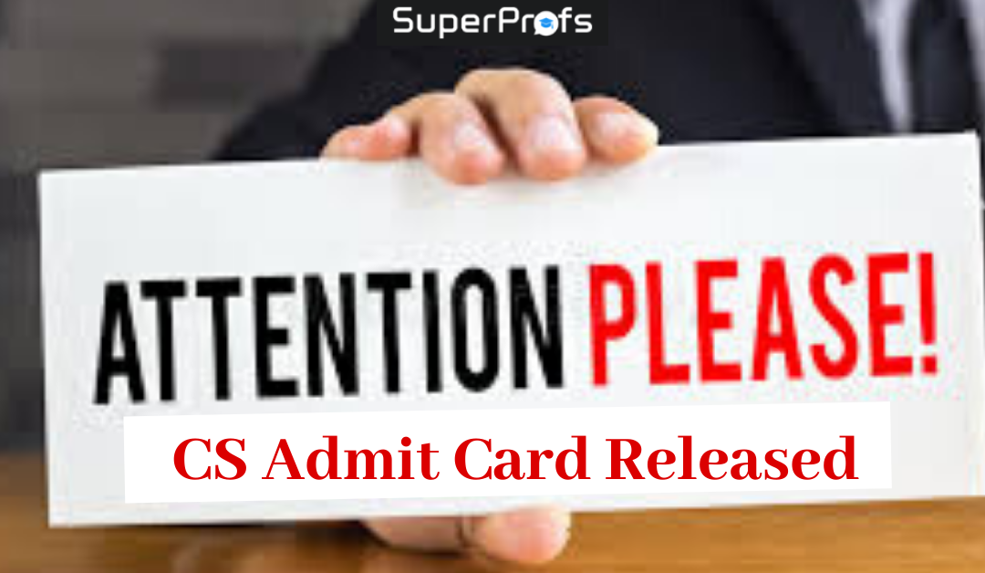 CS Admit Card December 2019 for Foundation, Executive and Professional