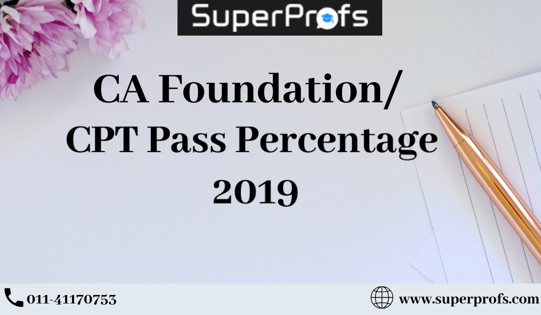 CA Foundation/CPT Pass Percentage 2019