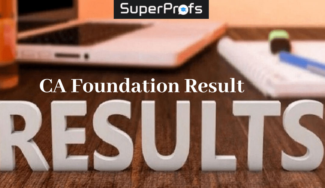 CA Foundation Result 2019 – Result Date Jan/Feb 2020