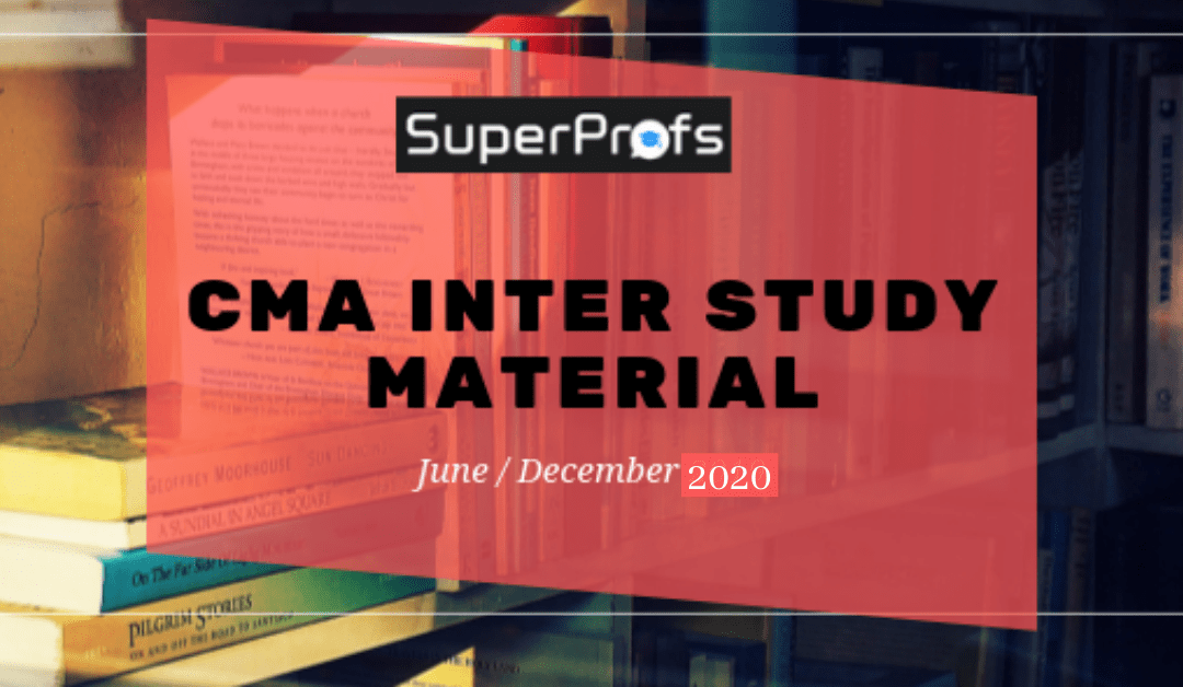 CMA Inter Study Material for June 2020 PDF – Download Latest Edition