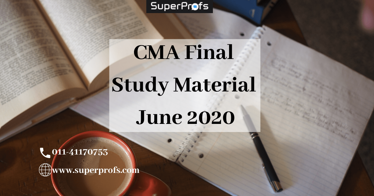 CMA Final Study Material