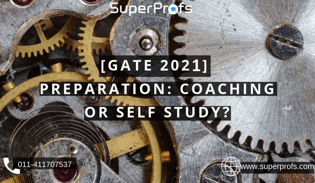 GATE 2021 Coaching or Self Study?