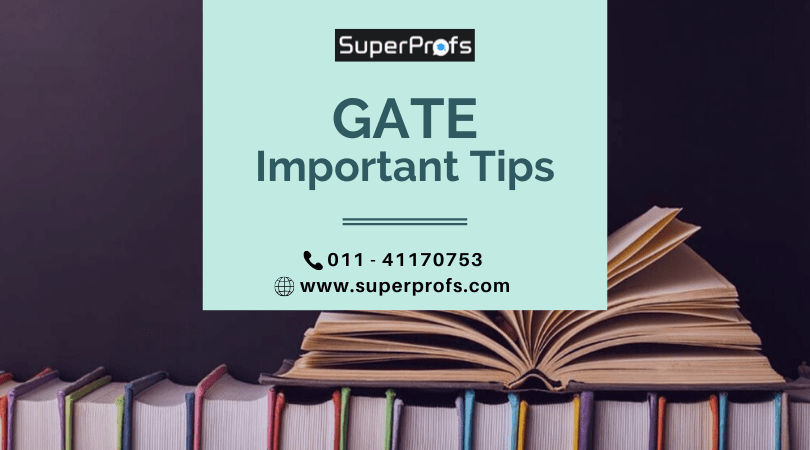 Important Tips For GATE 2021 Exam