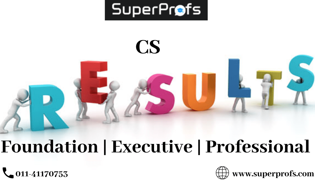ICSI | CS Result – Foundation | Executive | Professional