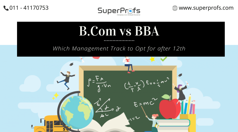 B.com vs BBA | Which course you should opt for