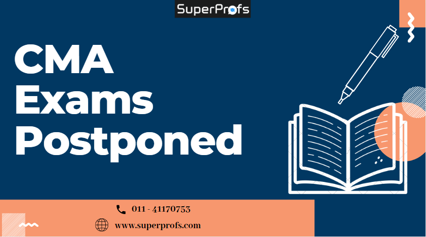[Imp Announcement] CMA June 2020 exams postponed due to COVID-19