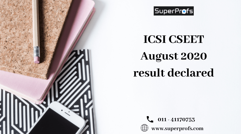 ICSI CSEET August 2020 result declared – Check Now